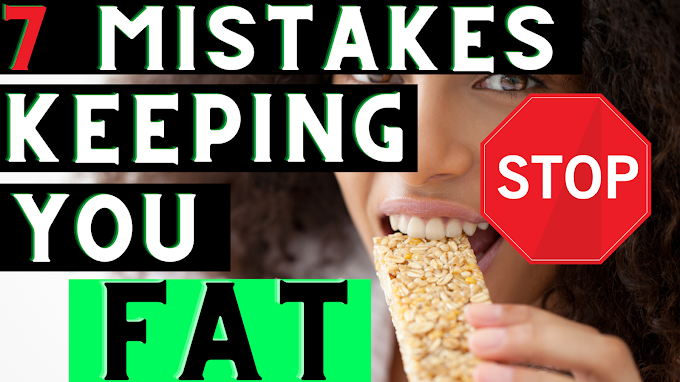 7 Big MISTAKES Preventing YOU From Losing Weight