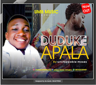 Download Duduke Apala by Unstoppable Moses