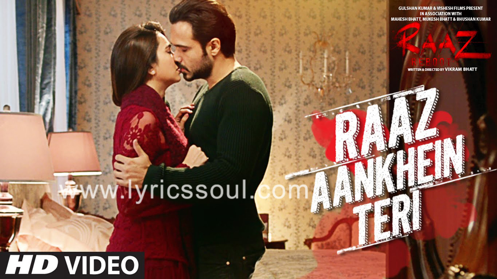 The Raaz Aankhein Teri lyrics from 'Raaz Reboot', The song has been sung by Arijit Singh, , . featuring Emraan Hashmi, Kriti Kharbanda, Gaurav Arora, . The music has been composed by Jeet Gannguli, , . The lyrics of Raaz Aankhein Teri has been penned by Rashmi Virag