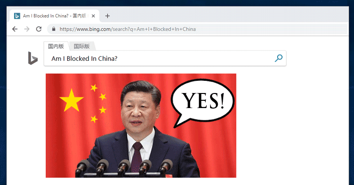 China Blocks Microsoft's Bing Search Engine, Despite Offering Censored Results