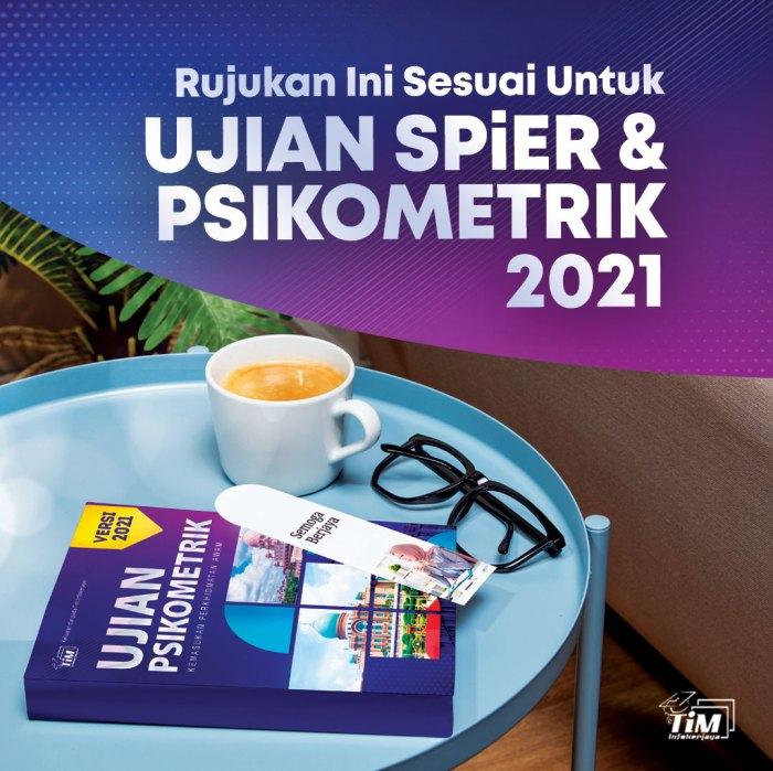 Ujian SPiER dan Psikometrik 2021