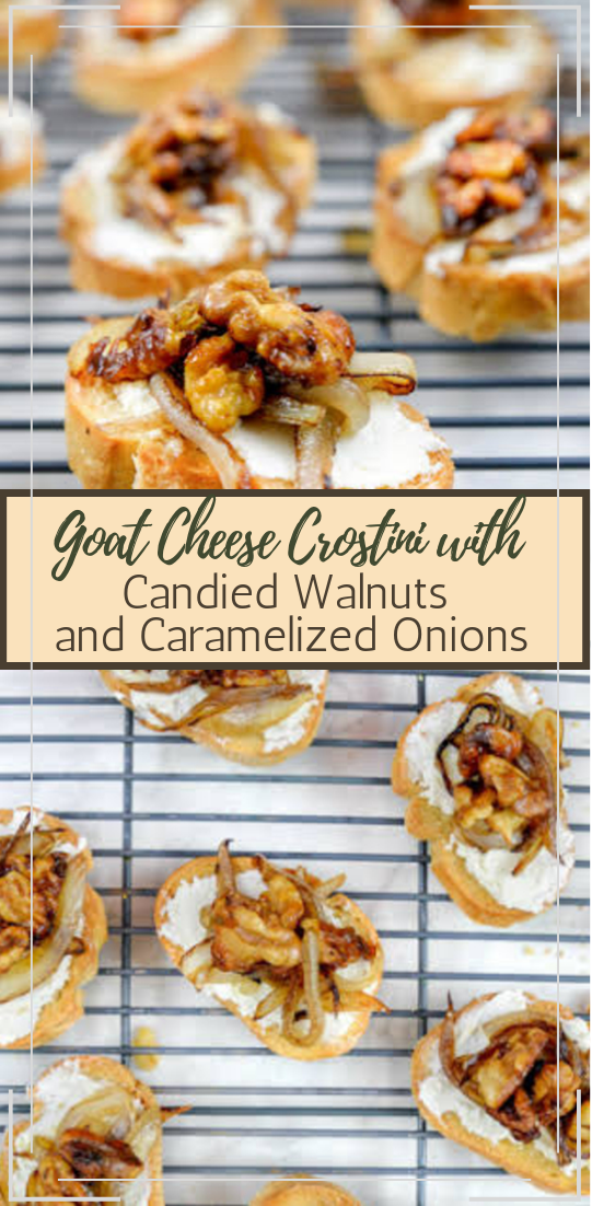 Goat Cheese Crostini with Candied Walnuts and Caramelized Onions #dinnerrecipe #food #amazingrecipe #easyrecipe