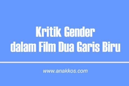Kritik Gender dalam Film Dua Garis Biru