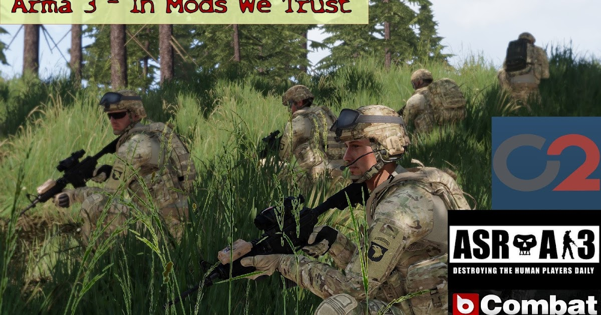 Real and Simulated Wars: Arma 3 - In Mods We Trust