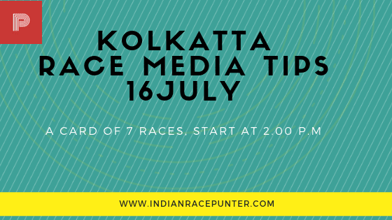 Kolkatta Race Media Tips 16 July