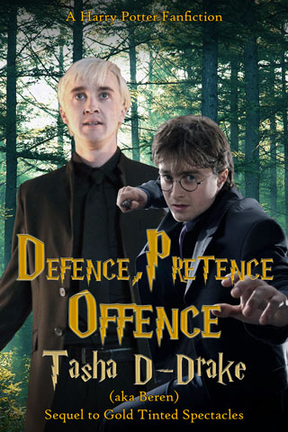 Defence, Pretence, Offence - Chapter 1 - beren - Harry Potter