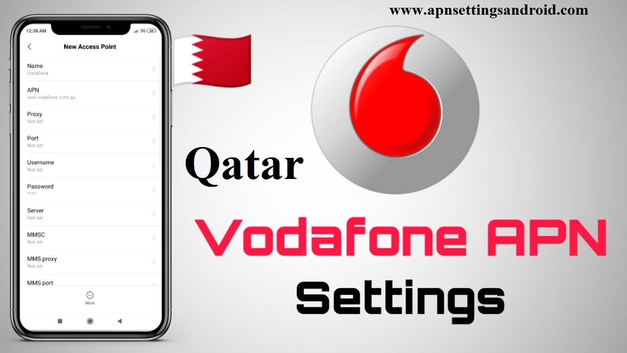 Vodafone Qatar APN Settings Android