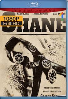 Shane [1953] [1080p BRrip] [Latino-Inglés] [GoogleDrive] RafagaHD