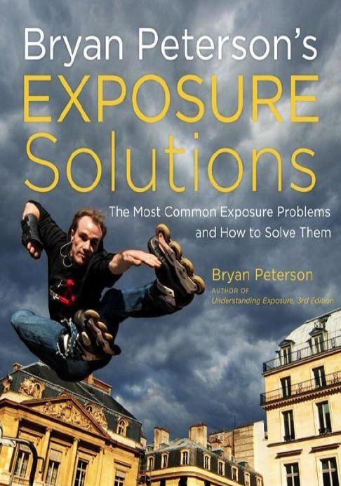 Bryan Peterson Understanding Exposure Pdf
