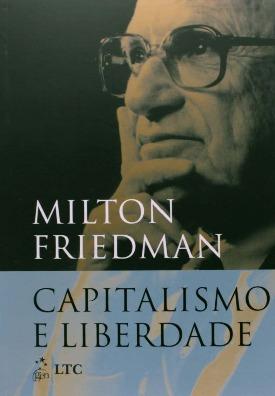 Livro: Capitalismo e liberdade / Autor: Milton Friedman