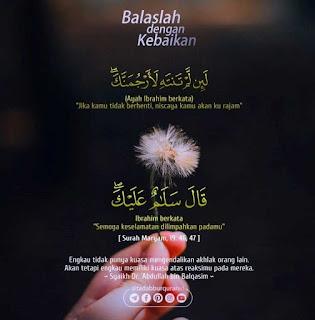 Tadabbur Quran Surat Maryam Ayat 46 - 47