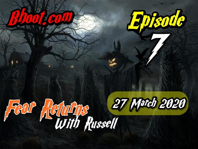 Bhoot.Com by Rj Russell Eid Special Episode  7 - 27 march 2020