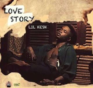 Lil Kesh - 'Love story