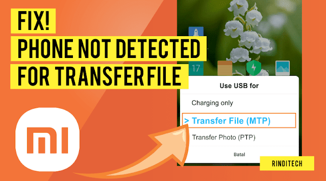 Solution Xiaomi Phone Cannot Connect to Laptop PC to Transfer Files