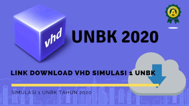Download VHD Simulasi 1 UNBK 2020 Terbaru Tanpa Limit