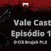 Vale Cast #10 - O Clã Brujah PT.2