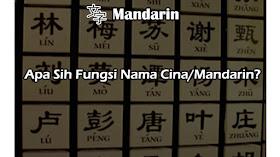 Apa Sih Fungsi Nama Cina/Mandarin?