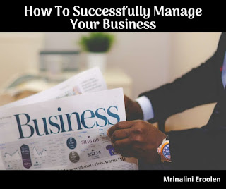 How To Successfully Manage Your Business