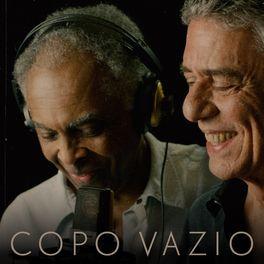 Copo Vazio – Gilberto Gil e Chico Buarque Mp3 CD Completo