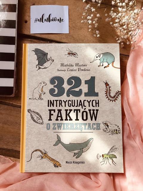 Mathilda Masters, 321 intrygujących faktów o zwierzętach