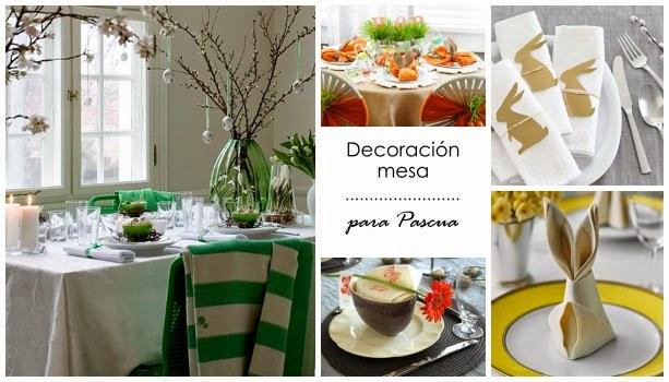 5 ideas para la mesa de Pascua Decoracin