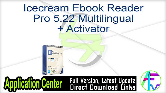 Icecream Ebook Reader Pro 5.22 Multilingual + Activator