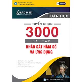 Tuyển Chọn 3000 Bài Tập Khảo Sát Hàm Số Và Ứng Dụng ebook PDF-EPUB-AWZ3-PRC-MOBI