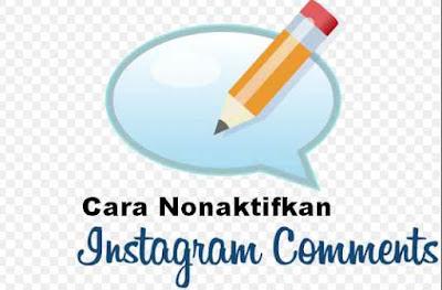 2 langkah Nonaktifkan kolom Komentar di Instagram
