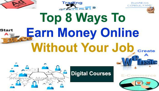 Earn | How To Earn Money Online Without Your Job - BishuTricks