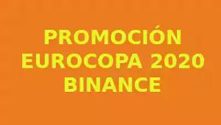 Promoción Binance Eurocopa 2020