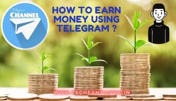 How To Earn Money Online Through Telegram ?