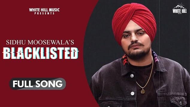 Blacklisted Lyrics - Sidhu Moose Wala