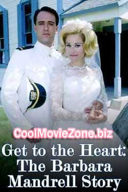 Get to the Heart: The Barbara Mandrell Story (1997)