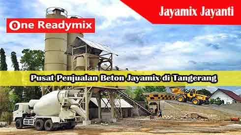 Harga Jayamix Jayanti, Jual Beton Jayamix Jayanti, Harga Beton Jayamix Jayanti Per Mobil Molen, Harga Beton Cor Jayamix Jayanti Per Meter Kubik Murah Terbaru 2021