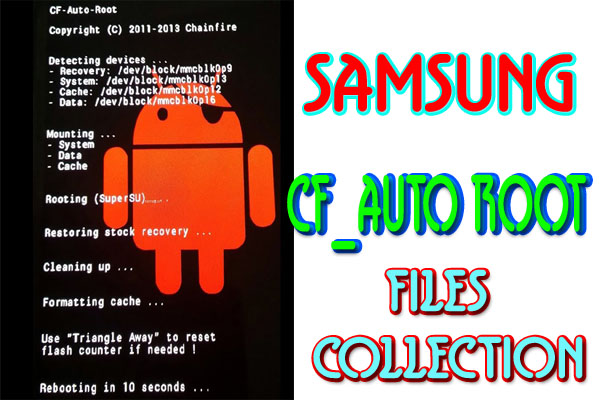CF AUTO ROOT FILES FOR SAMSUNG ANDROID PHONES - Ijaz Mobile Repairing