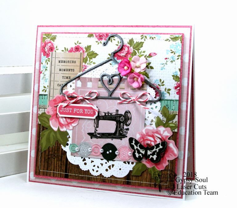 Gypsy soul laser cuts just for you sewing greeting card hello there and happy sunday to you all im dropping in to share a vintagy inspired sewing themed card the inspiration for this card was the super m4hsunfo