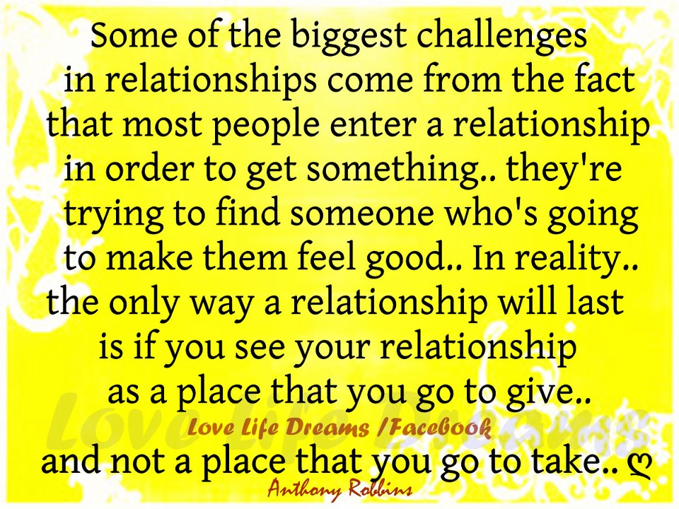 Some of the biggest challenges in relationships come from   Quotes About Challenges In Relationships