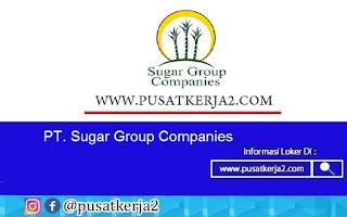 Lowongan Kerja SMA SMK D3 S1 PT Sugar Companies Agustus 2020