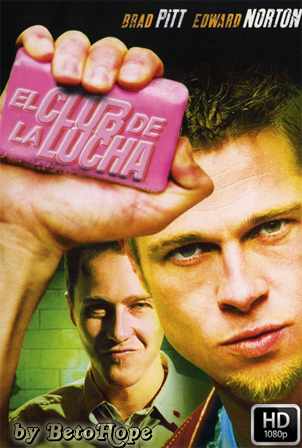 El Club De La Pelea[1999] [Latino-Ingles] HD 1080P [Google Drive] GloboTV