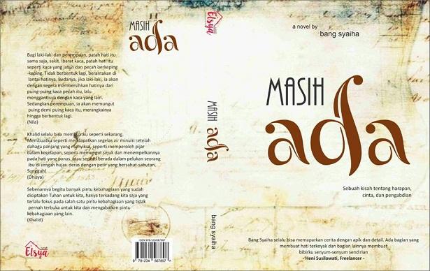 Novel Masih Ada, Bang Syaiha, Novel Keren, Inspiratif, Novel tentang Harapan, Cinta, dan Pengabdian