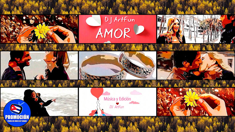 Dj ArtFun - ¨Amor¨ - Videoclip. Portal Del Vídeo Clip Cubano. Música electrónica cubana. Dj. Cuba.