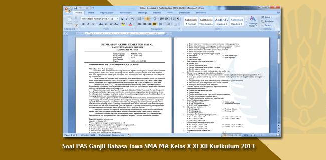 Soal PAS Ganjil Bahasa Jawa SMA MA Kelas X XI XII Kurikulum 2013