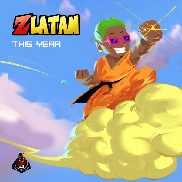 Zlatan – This Year (prod. Rexxie)