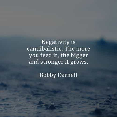 Negativity quotes that'll inspire you to think positively