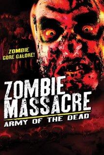Watch Zombie Massacre: Army of the Dead Online Free 2012 Putlocker