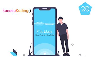 Show and Get DatePicker Flutter