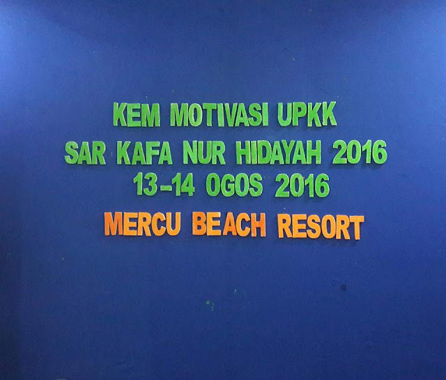 Kem Motivasi UPKK Sar Kafa Nur Hidayah 2016
