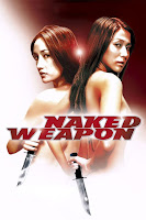 (18+) Naked Weapon 2002 UnRated Dual Audio Hindi 720p BluRay