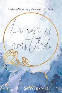 La rosa del acantilado | Helena Vicente y Vincent L. Ochoa | Selecta