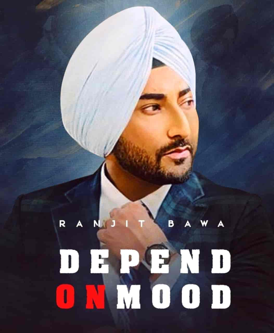 DEMAND ON MOOD LYRICS - Ranjit Bawa